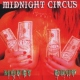 Midnight Circus Money Shot