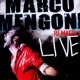 Mengoni, Marco Re Matto -Live-