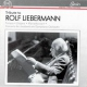 Liebermann, R. Tribute To Rolf Lieberman