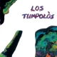 Los Tumpolos When Everything Looks Pla