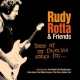 Rotta, Rudy & Friends Some of My Favorite Songs