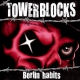 Towerblocks Berlin Habits [LP]