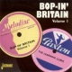 V / A Bop-In Britain Vol.1