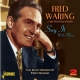 Waring, Fred Say It With Music - the..