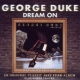 Duke, George Dream On