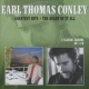 Conley, Earl Thomas CD Greatest Hits/the Heart Of It All // 2 Classic Albums On 1 Cd