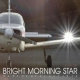 Bright Morning Star Orche Lift Me Out