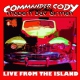 Commander Cody And His Mo Live From the Island