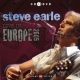 Earle, Steve Live In Europe.. -Cd+Dvd-