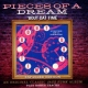 Pieces Of A Dream ´Bout Dat Time -Deluxe-