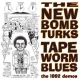 New Bomb Turks Tapeworm Blues -10- [12in]
