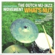V / A Dutch Nu-Jazz Movement