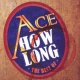 Ace How Long...the Best of..