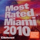 V / A Most Rated Miami 2010