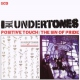 Undertones Positive Touch/Sin of..
