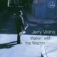 Vivino, Jerry Walkin´ With the Wazmo