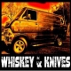 Whiskey & Knives Whiskey & Knives