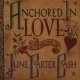Carter-cash, June.=tribut Anchored In Love -12tr-