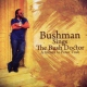 Bushman Bushman Sings the Bush..