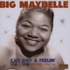 Big Maybelle I´ve Got Feelin´