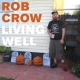 Crow, Rob Living Well -Ltd- [LP]