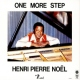 Noel, Henri-pierre One More Step