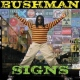 Bushman Signs [LP]