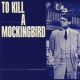 Soundtrack CD To Kill a Mockingbird/..