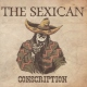 Sexican Conscription Deluxe [LP]