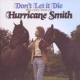 Hurricane Smith Don´t Let It Die