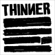 Thinner Say It