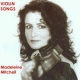 Mitchell, Madeleine Violin Songs