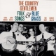 Country Gentlemen Folk Songs & Bluegrass
