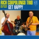 Corpolongo, Rich -trio- Get Happy