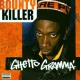 Bounty Killer Ghetto Gamma