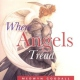 Goodall, Medwyn Where Angels Tread