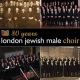 London Jewish Male Choir 80 Years London Jewish Ma