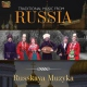 Russkaya Muzyka Traditional Music From..
