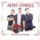 Astro Zombies Convince or Confused