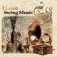 V / A I Love Swing Music -Digi-