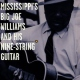Williams, Big Joe Mississippi�s Big Joe Wil