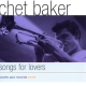Baker, Chet Songs For Lovers
