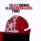 Eberhard, Silke -trio- Being