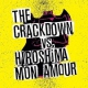 Crackdown / Hiroshima Mon A Broken Guitars & Trashy..