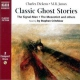 Critchlow, Stephen Classic Ghost Stories