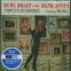 Braff, Ruby / Hank Jones Complete Recordings