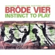 Broede Vier Instinct To Play