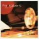 Fink & Kubert Jazz Bliss