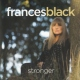 Black, Frances Stronger