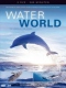 Documentary / Bbc Earth Waterworld